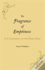 The Fragrance Of Emptiness