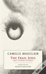 The Frail Soul: And Other Stories