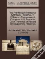 The Franklin Life Insurance Company, Petitioner, V. William J. Champion And Company. U.S. Supreme Court Transcript Of Record With Supporting Pleadings