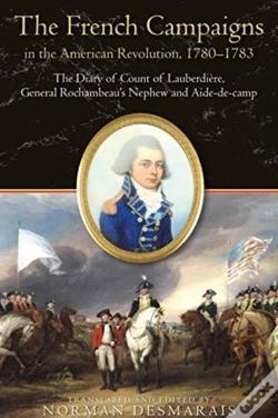 Wook.pt - The French Campaigns In The American Revolution, 1780-1783