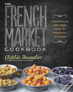 Wook.pt - The French Market Cookbook
