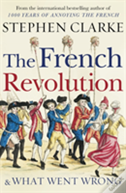 Wook.pt - The French Revolution And What Went Wrong