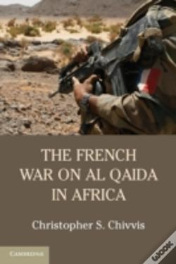 Wook.pt - The French War On Al Qaida In Africa