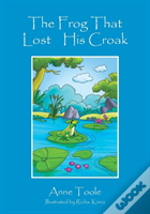 The Frog That Lost His Croak