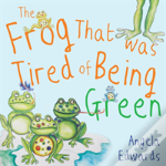 The Frog That Was Tired Of Being Green