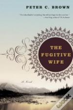 The Fugitive Wife