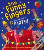 The Funny Fingers Have A Party