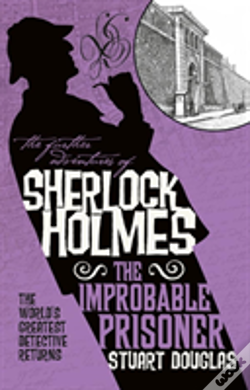 Wook.pt - The Further Adventures Of Sherlock Holmes - The Improbable Prisoner