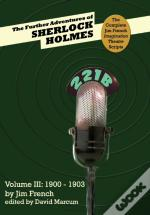 The Further Adventures Of Sherlock Holmes (Part Iii