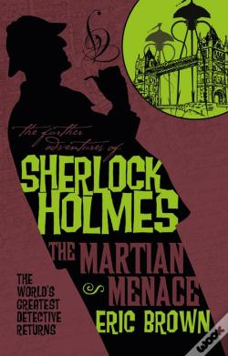 Wook.pt - The Further Adventures of Sherlock Holmes - The Martian Menace