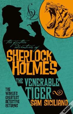 Wook.pt - The Further Adventures of Sherlock Holmes - The Venerable Tiger