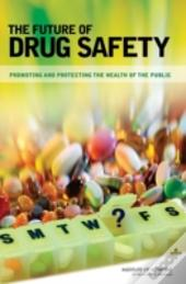 The Future Of Drug Safety