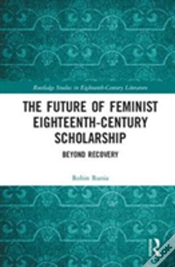 Wook.pt - The Future Of Feminist Eighteenth-Century Scholarship