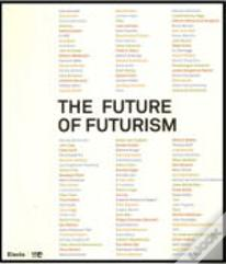 The Future of Futurism
