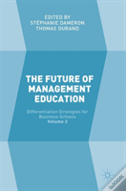 Wook.pt - The Future Of Management Education; Volume 2