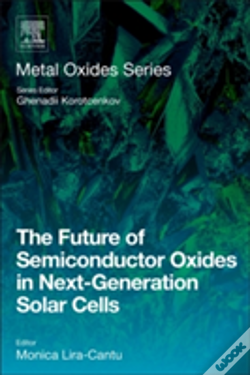 Wook.pt - The Future Of Semiconductor Oxides In Next-Generation Solar Cells