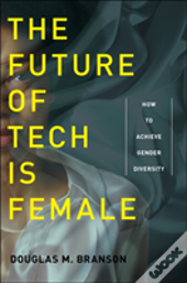 The Future Of Tech Is Female