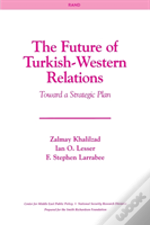 The Future Of Turkish-Western Relations