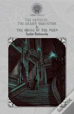 The Gambler, The Grand Inquisitor & The House Of The Dead
