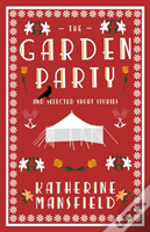 The Garden Party And Collected Short Stories