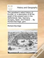 The Gazetteer'S Select History Of Europe