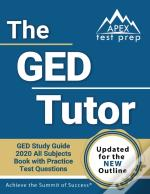 The Ged Tutor Book: Ged Study Guide 2020