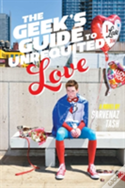 Wook.pt - The Geek'S Guide To Unrequited Love