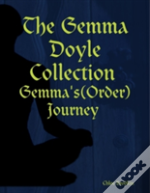 The Gemma Doyle Collection