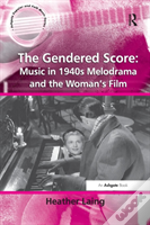 The Gendered Score Music In 1940s