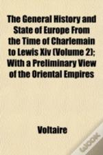 The General History And State Of Europe