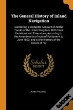 The General History Of Inland Navigation