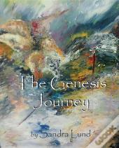 The Genesis Journey: Book One
