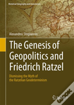 The Genesis Of Geopolitics And Friedrich Ratzel