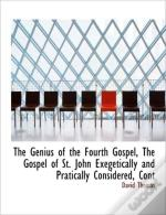 The Genius Of The Fourth Gospel, The Gos