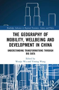 Wook.pt - The Geography Of Mobility, Wellbeing And Development In China