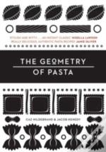 The Geometry Of Pasta