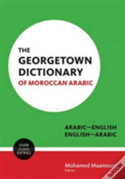 Wook.pt - The Georgetown Dictionary Of Moroccan Arabic
