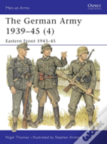 The German Army, 1939-45eastern Front, 1943-45