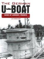 The German U-Boat Base At Lorient France: August 1942-August 1943