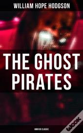 The Ghost Pirates (Horror Classic)