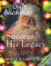 The Gifts Of Nicholas