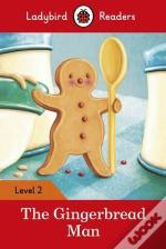 The Gingerbread Man - Ladybird Readers: Level 2