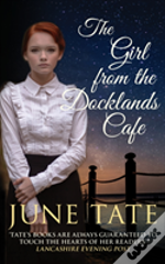 The Girl From The Docklands Cafe
