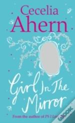 The Girl In The Mirror: Two Stories
