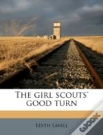 The Girl Scouts' Good Turn