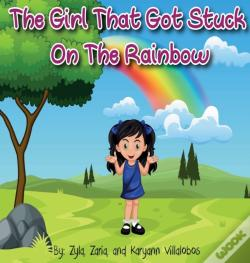 Wook.pt - The Girl That Got Stuck On The Rainbow