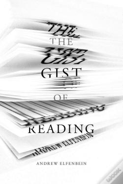 Wook.pt - The Gist Of Reading