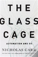 The Glass Cage - Automation And Us International Edition
