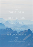 The Global Debt Crisis And Its Socioeconomic Implications