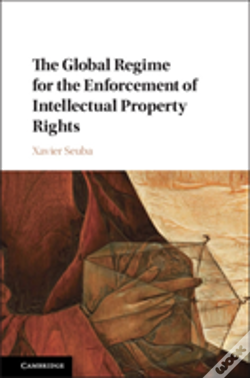Wook.pt - The Global Regime For The Enforcement Of Intellectual Property Rights